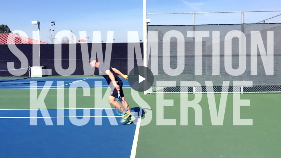 6 Kick Serve Essentials