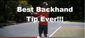 Best Backhand Tip Ever Part 1