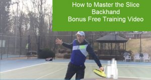 how to master the slice backhand