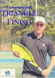 Forehand Lesson: Fix Forehand with Triangle Finish