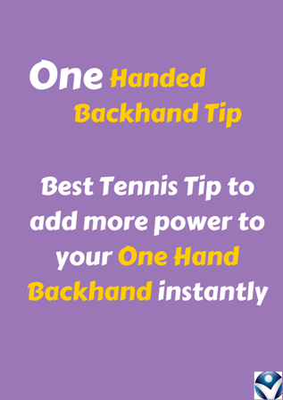 One-Handed-Backhand-Tip
